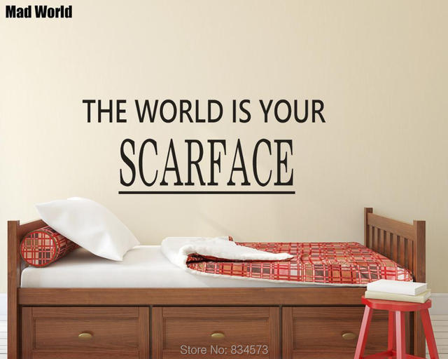 Mad World The World Is Yours Scarface Quote Wall Art Stickers Wall