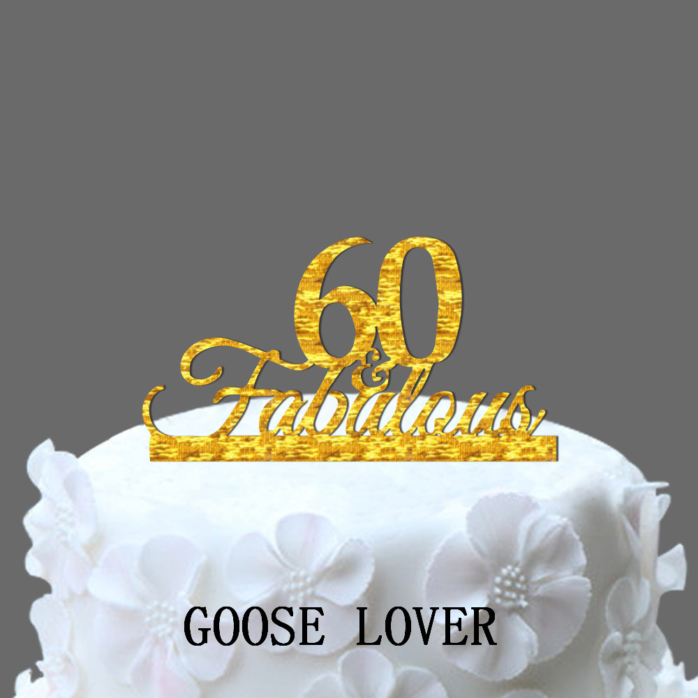 Fabulous 60 Birthday Cake Decoration 60th Acrylic Topper Funny Wedding Custom Stand