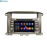 YESSUN радиоприемник для Android автомобильный dvd плеер для Toyota Lander Cruiser 100/Lexus LX 470 1998 ~ 2007 стерео радио мультимедиа gps навигация