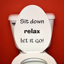 Funny Toilet Sticker Decal Sit Down Relax Let It Go Bathroom Washroom Wall Sticker Removable Vinyl Decor Murals S-57
