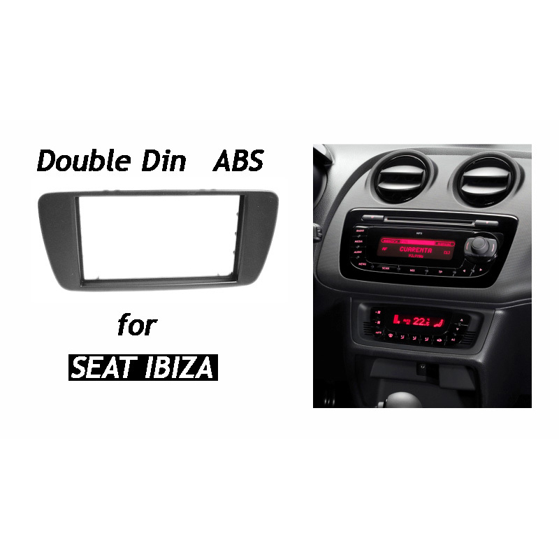 for SEAT Ibiza 2008+ Double Din Audio Fascia Radio CD GPS DVD Stereo CD Panel Dash Mount Installation Trim Kit Frame one din audio fascia for peugeot 406 stereo radio gps dvd stereo cd panel dash mount installation trim kit frame