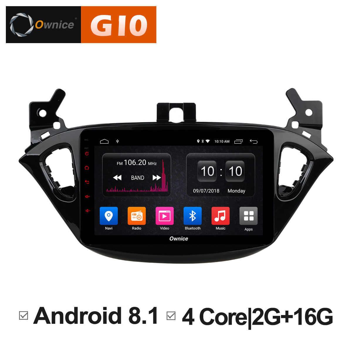 Ownice C500 + G10 Android 8.1 Octa Core Car Audio Dvd-speler voor Opel Corsa 2015 2 GB RAM Radio GPS 4G LTE WIFI BT USB 32 GB DAB +