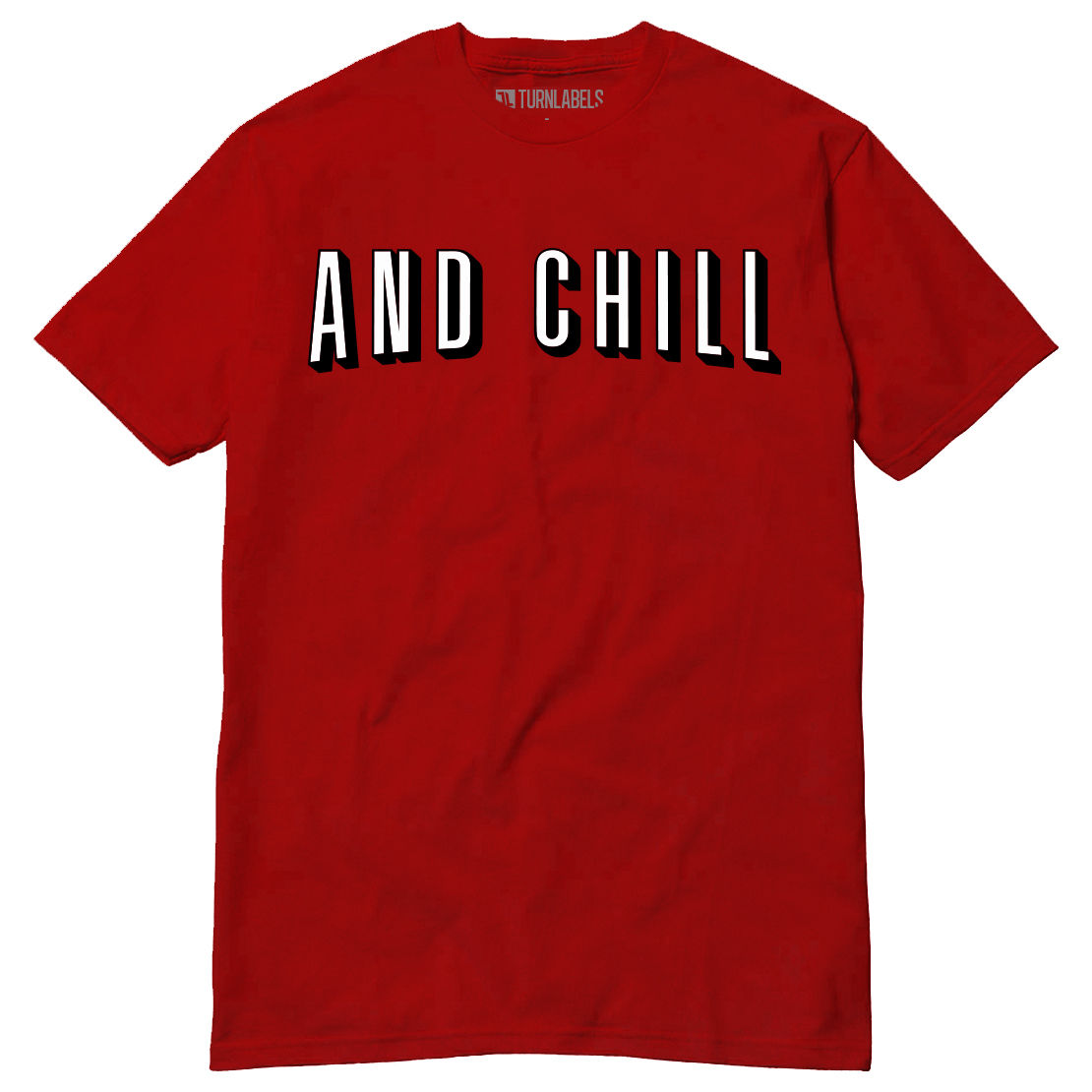 And Chill Parody T-Shirt Netflix Stream Movies Shows Meme Funny Comedy Slang ...