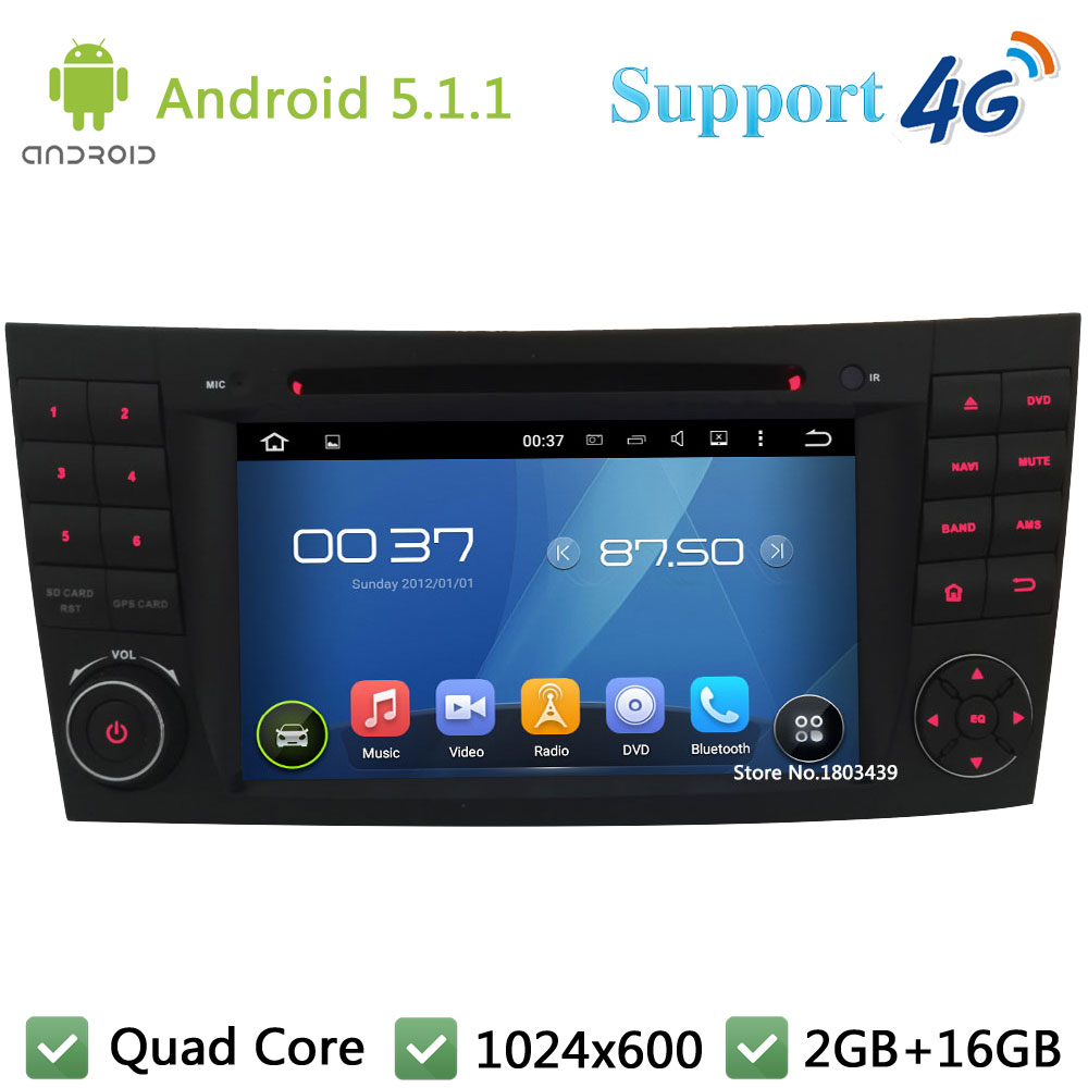 Quad Core 1024*600 Android 5.1.1 Car DVD Player Radio Stereo PC 3G/4G WIFI GPS Map For Mercedes-Benz E Class W211 W209 W219 W463