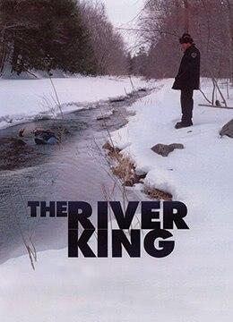 《河王》2005年英国,加拿大悬疑,惊悚电影在线观看