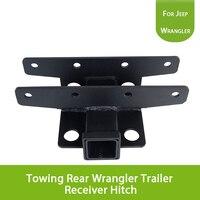 Буксировка сзади Wrangler Прицепы приемник сцепное устройство для Jeep JK 2 двери и 4 двери 07 16