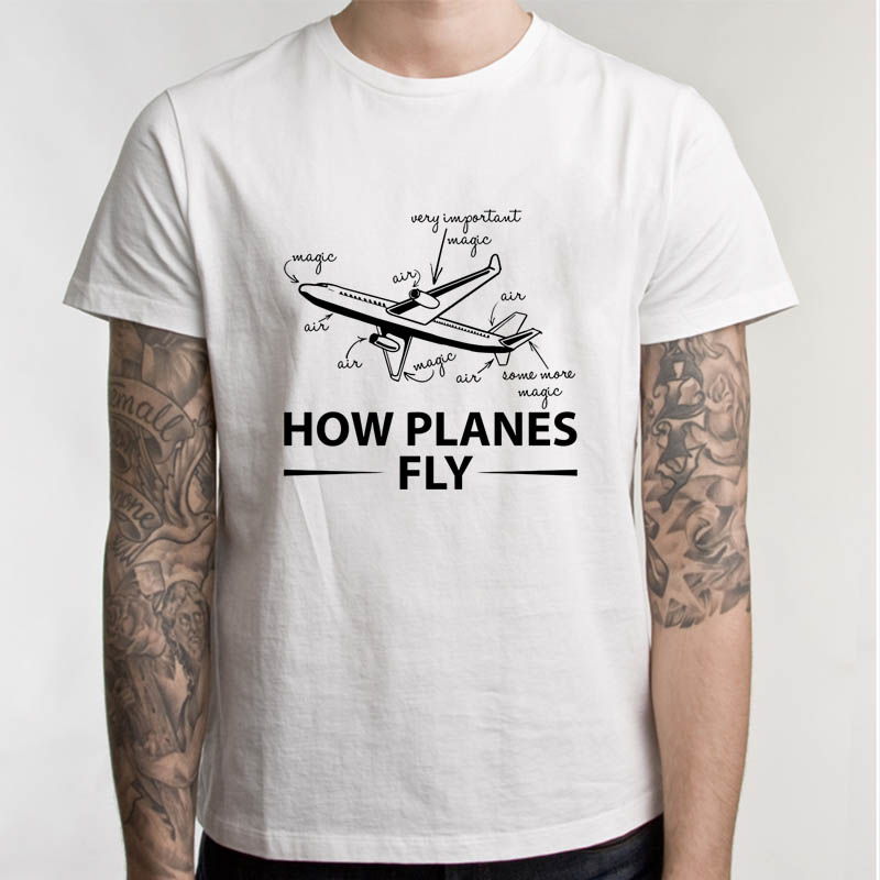 How Planes Fly T-Shirt Funny Engineer T-Shirt For Men O-Neck T Shirt Fashion Casual Tee