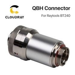Cloudray QBH Connettore di Raytools Laser Testa BT240 BT240S Per Laser a Fibra 1064nm Macchina di Taglio