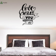 YOYOYU Vinyl Wall Decal Love What You Do Sentence Interior Art Modern Living Room Bedroom Home Stickers FD153