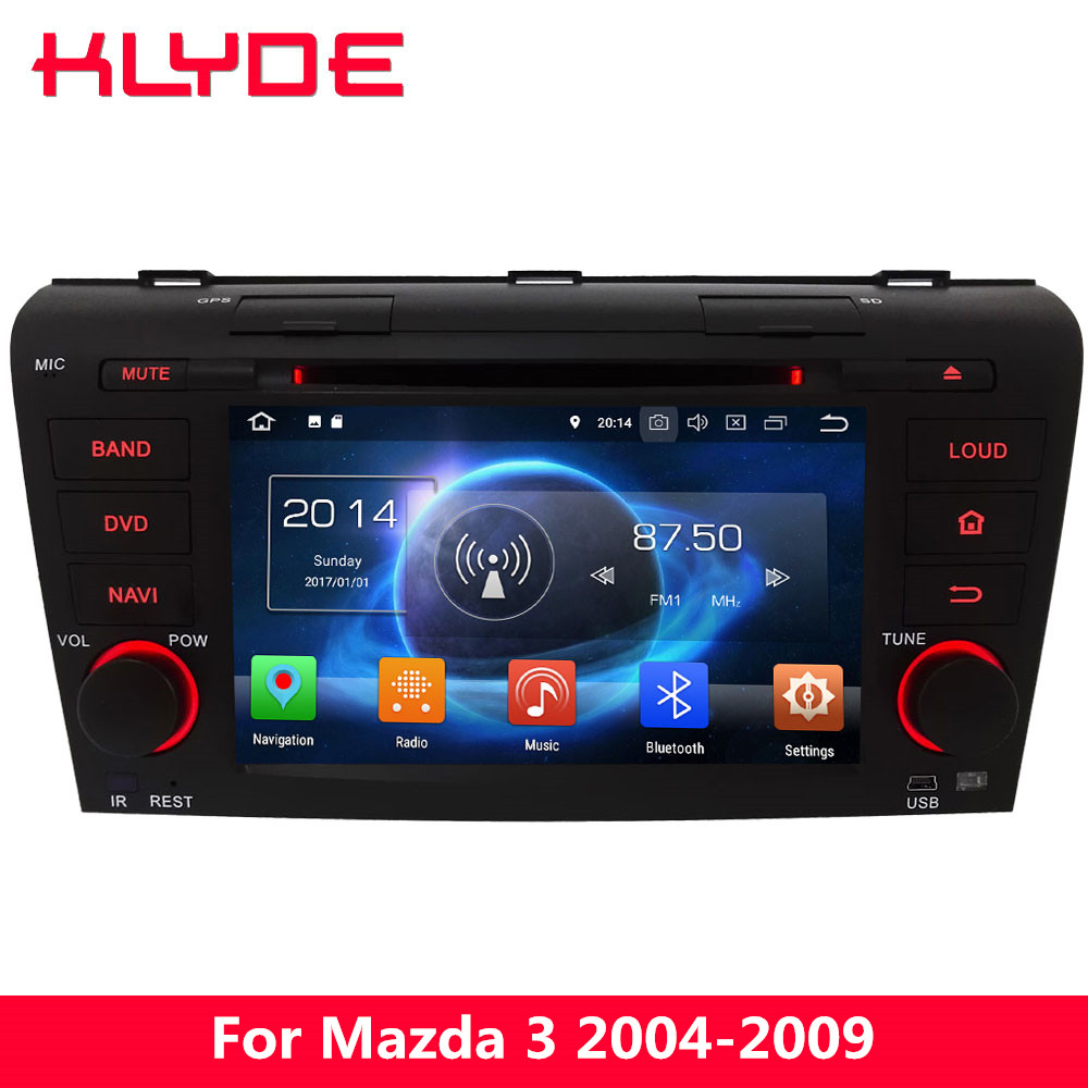 KLYDE 4G Android 8 7.1 Octa Core 4GB RAM 32GB ROM Car DVD Player <font><b>Radio</b></font> GPS Navigation For <font><b>Mazda</b></font> <font><b>3</b></font> 2004 2005 2006 2007 2008 <font><b>2009</b></font> image