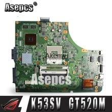 Asepcs K53SV Laptop motherboard for ASUS K53SV K53SC K53S K52F X52N A52F K53 Test original mainboard REV2.1/2.4/3.0/3.1 GT520M