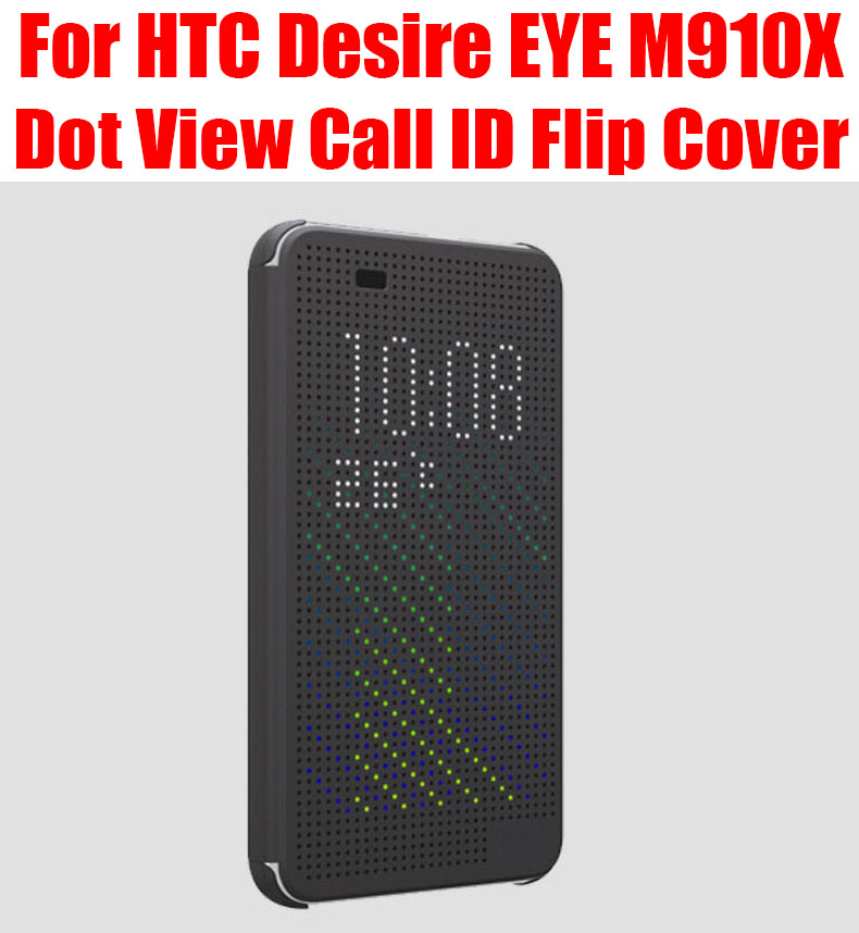 Retail Brand New Dot View Call ID Silicon TPU Flip Cover For HTC Desire EYE M910X Case No: EY01