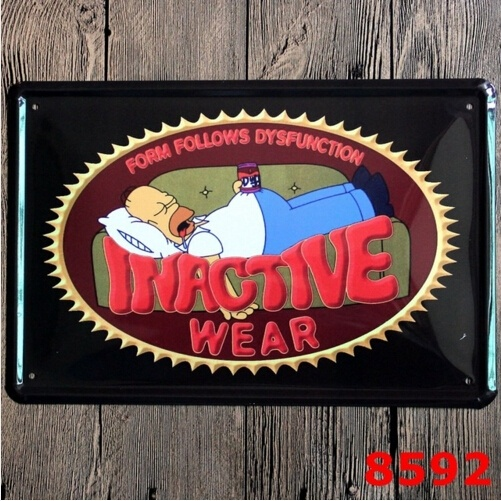 Homer Simpson Form Follows Dysfunction Inactive Wear Tin Sign Metal Art Funny Poster 20x30CM
