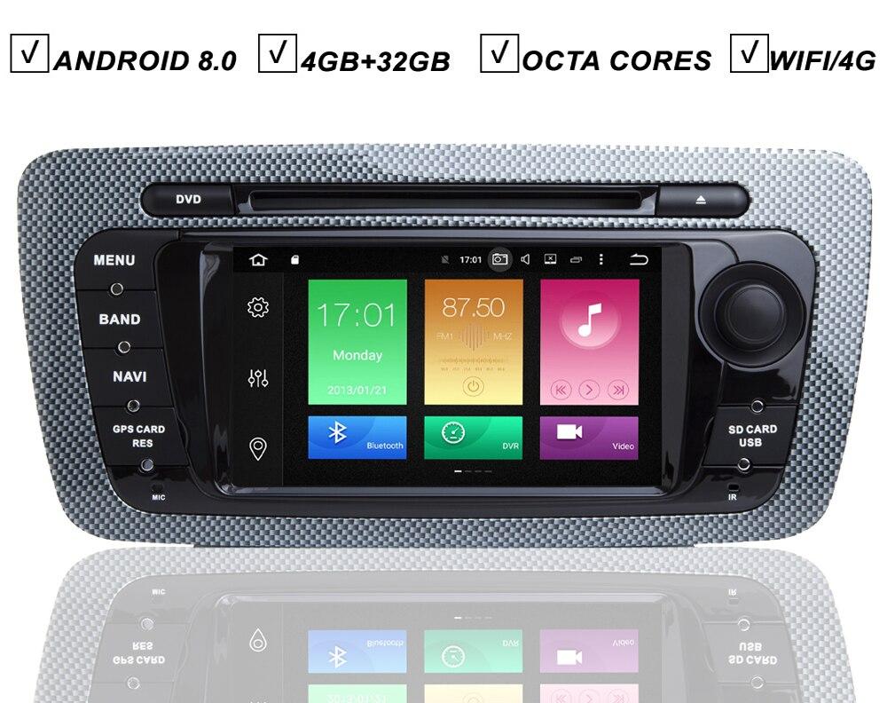 Android 8.0 lecteur DVD GPS de voiture pour SEAT IBIZA Octa Core 4 GB RAM 32 GB ROM Radio Bluetooth lien miroir DAB + carte Wifi OBD TPMS DVR