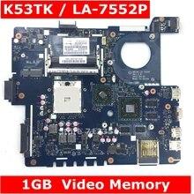 K53TK QBL60 LA-7552P 216-0833000 1 ГБ видеопамяти материнская плата REV1.0 для Asus K53TA K53TK K53T X53T X53TA Материнская плата ноутбука 100% тестирование
