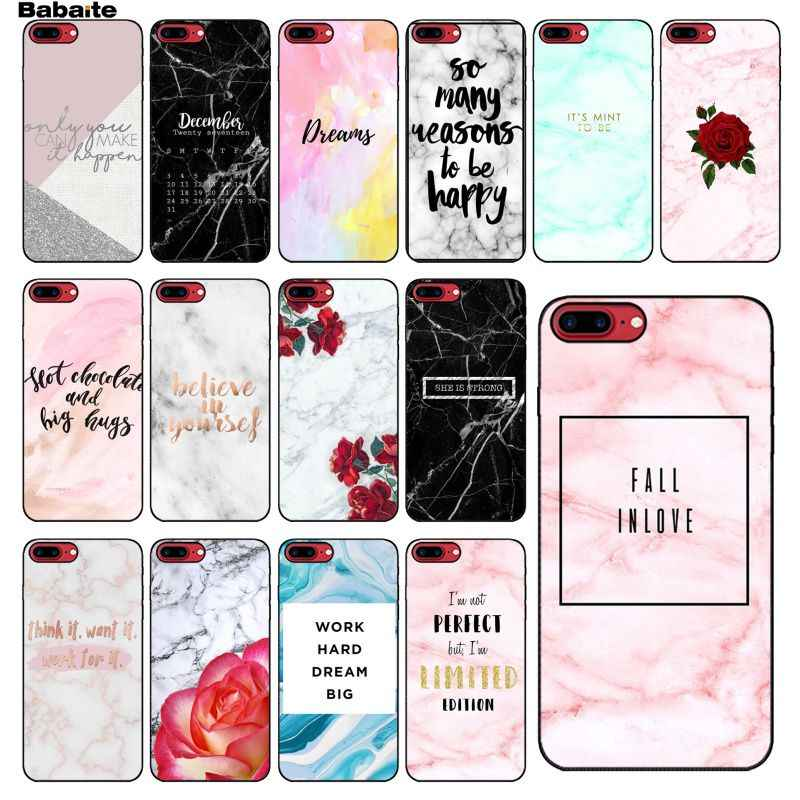 Babaite marble cute motivation Quotes Word Pictures Black Soft Shell Phone Case for iPhone 5 5S  6 6S 7 7plus 8 8PlusX XS MAX XR