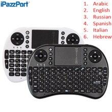 Оригинальный i8 иврит Arabic Русский Испанский итальянский + 2.4 ГГц Беспроводной клавиатура Сенсорная панель Ручной для Android TV Box Mini ПК