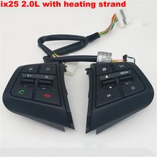 Steering Wheel Button For Hyundai ix251.6L Buttons Bluetooth Phone Cruise Control Volume channel Remote Steering Wheel Control(China)