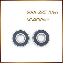 Envío gratis 10 Uds alta calidad 6001-2RS rodamientos de bolas 6001 2RS 12x28x8mm rodamiento rígido de bolas 6001RS