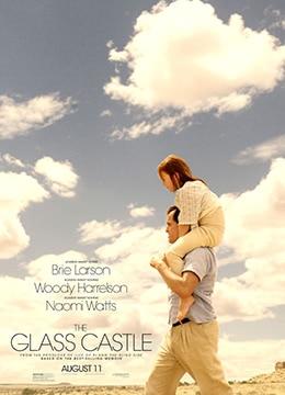 《玻璃城堡》2017年美国剧情,传记,家庭电影在线观看