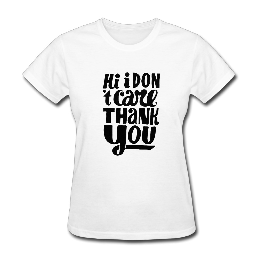 T shirt white blank - I Dont Care Thank You Custom Cotton Print O Neck Short Sleeve White T Shirts Women S Kawaii Poleras De Mujer