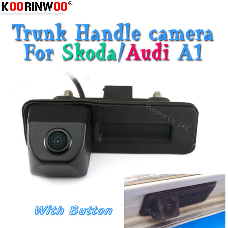 Koorinwoo HD CCD Parking Car Rear View Trunk maniglia pulsante fotocamera retromarcia per Skoda / Octavia / Fabia / Superb / Roomster / Yeti / Audi / A1