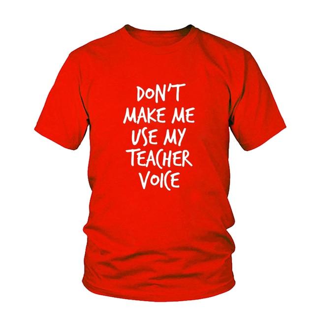 953308b69 Women'S Tee Don'T Make Me Use My Teacher Voice Print Women Tshirt ...