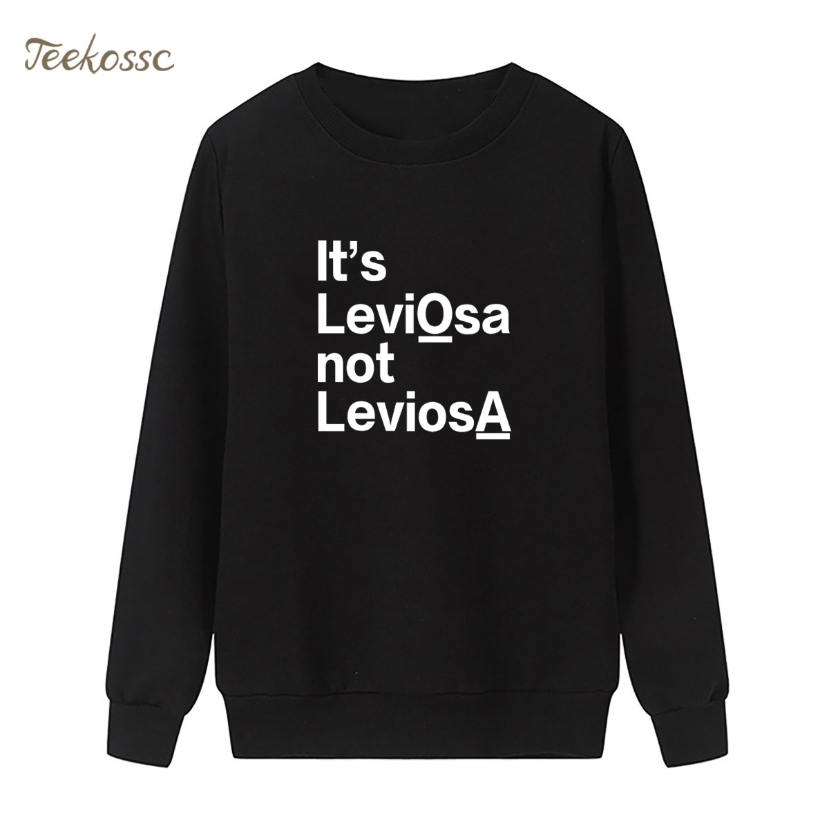 It's LeviOsa not LeviosA Sweatshirt Letter Print Hoodie 2018 Winter Autumn Women Lasdies Pullover Loose Fleece Brand Clothing