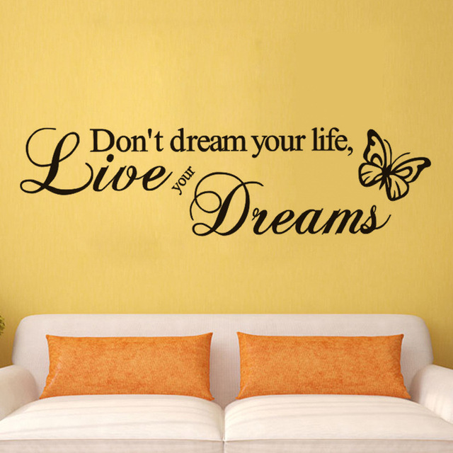 Don\'t dream your life,Live your Dreams \