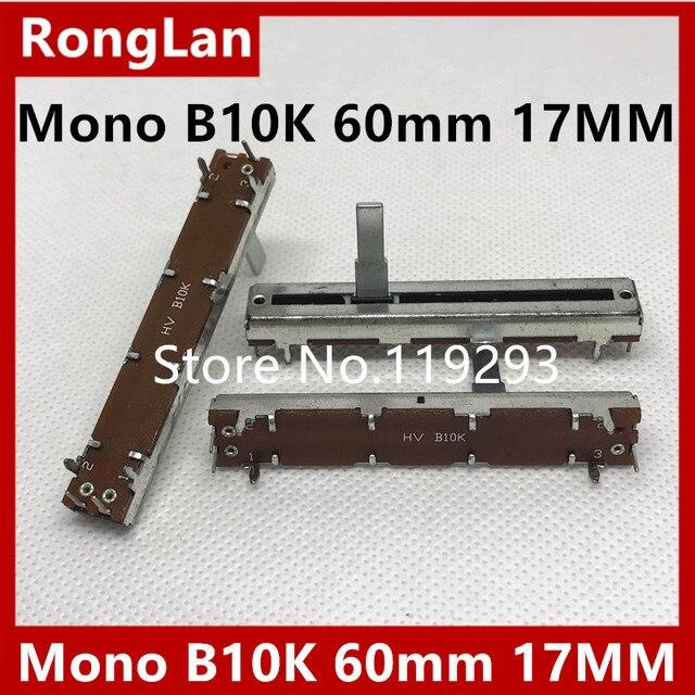 [BELLA]Mono B10K 60mm Slide sliding potentiometer dimming mixer fader handle length 17MM  10PCS/LOT