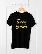 Team Bride T-Shirt,Hen Party T-Shirt,Engagement Gifts,Wedding Party,Bridesmaid New T Shirts Funny Tops Tee Unisex