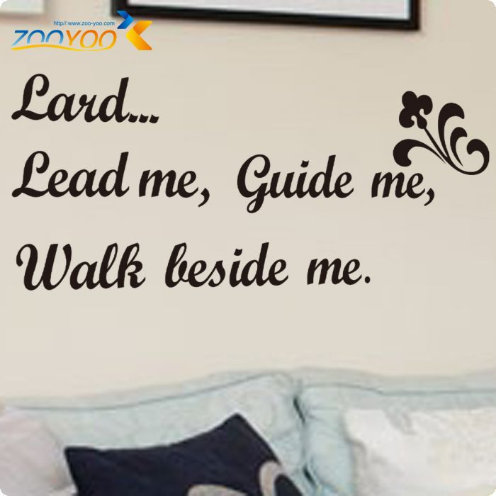 Christian Quotes Lord Lead Me Guide Me Walk Beside Me Wall Sticker Decorative Vinyl Home Decor ...