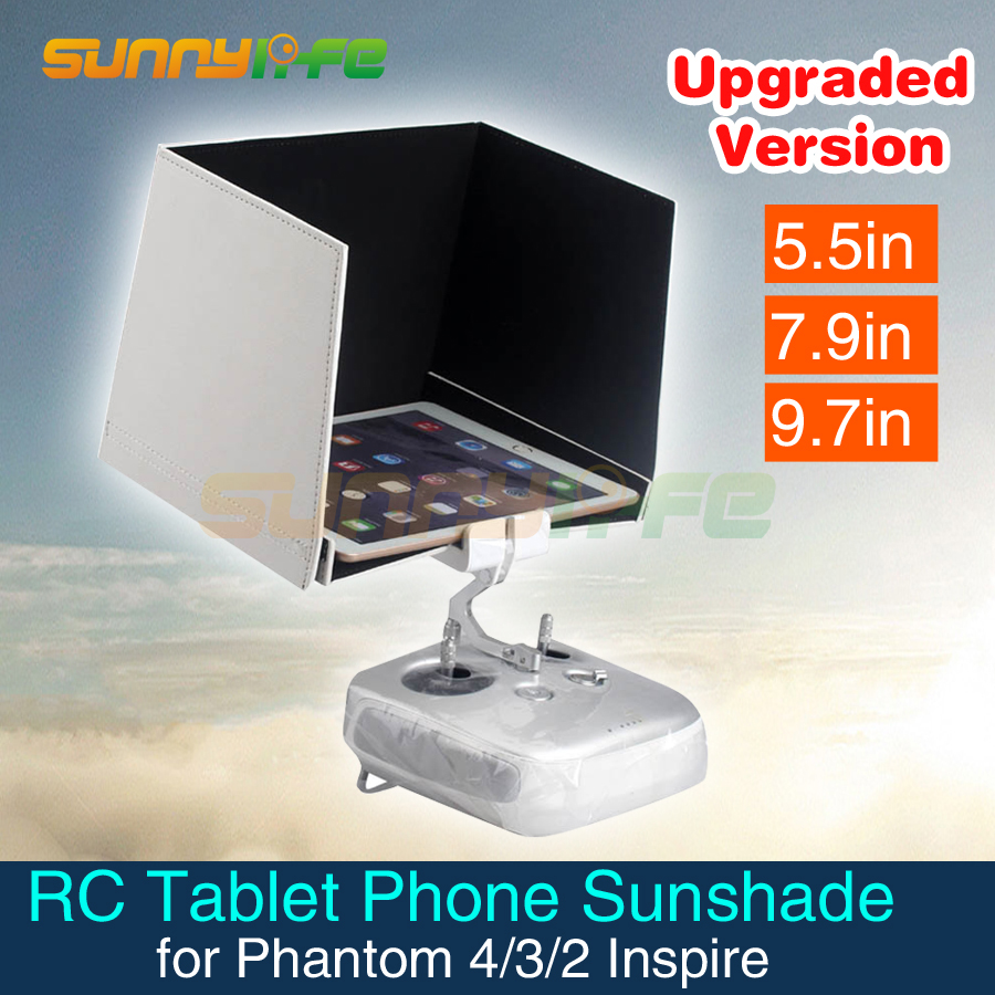 Aerial Photograph 5.5in Smartphone Sunshade 7.9in 9.7in Tablet Sun Hood for DJI Inspire Phantom 4 4 PRO V2.0 Phantom 3 2