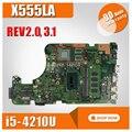 X555LA материнская плата для Asus X555LA X555LD REV 2 0  3 1  3 3  3 6 материнская плата I5-4210U 4G HD Graphics 4400 100% протестирована