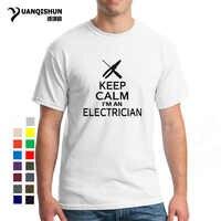 Keep Calm я электрик футболка строительство принт забавные буквы Топ Футболка Мода 16 цвета хлопок бутик для мужчин 3XL