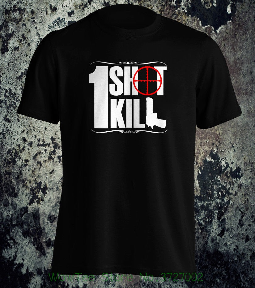 1 Shot 1 Kill Graphic T-shirt 100% Cotton ~ All Proceeds Go To Charity T Shirt Summer Tops Tees