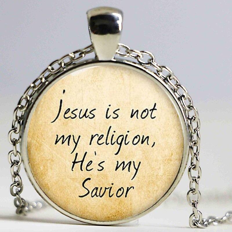 Jesus necklace, jesus is not my religion,he's my savior necklace print photo Christian necklace