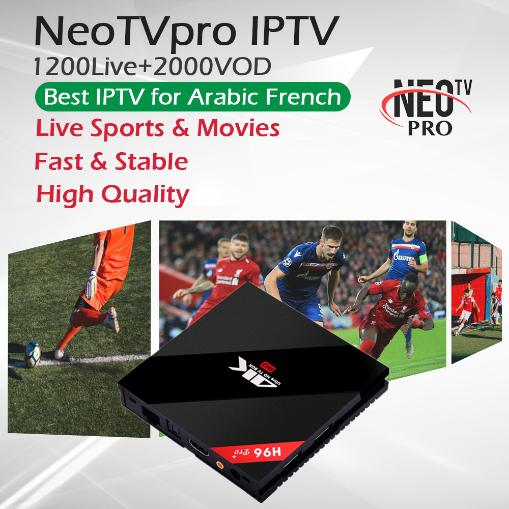 H96Pro 3G 32G French Arabic IPTV NeoTV 1300 Live Sports VOD S912 Octa Core 2 4G
