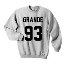 Sugarbaby Ariana Grande Crewneck Sweatshirt Women Fashion Ariana 93 jumper Long Sleeve Tumblr Ariana Grande Clothing Drop ship ariana grande ariana grande dangerous woman 2 lp