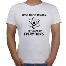 Palace Funny T-shirt Science geek design t shirts men Never Trust An Atom Letter Printed tee The Big Bang Theory Sheldon Cooper