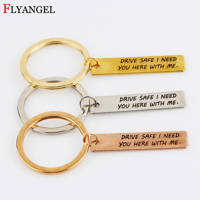 Engraved Drive Safe I Need You Here With Me Keychain For Men Women Couples  Stainless Steel Keyring Car Key Chain Gift Jewelry 72dbb53010