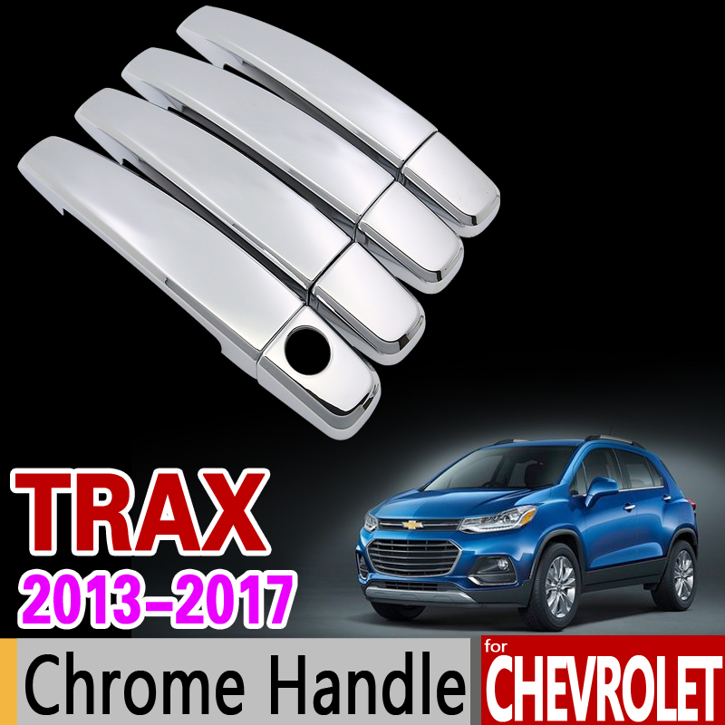 for Chevrolet TRAX Chrome Handle Cover Trim Set Tracker Holden 2013 2014 2015 2016 2017 Car Accessories Stickers Car Styling nitro triple chrome plated abs mirror 4 door handle cover combo