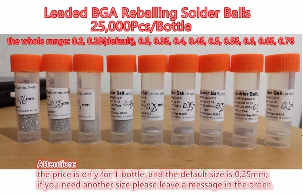 Plomb BGA Soudure Boules 25000 pcs/bouteille 0.25mm, tailles facultatives: 0.2, 0.3, 0.35, 0.4, 0.45, 0.5, 0.55, 0.6, 0.65, 0.76