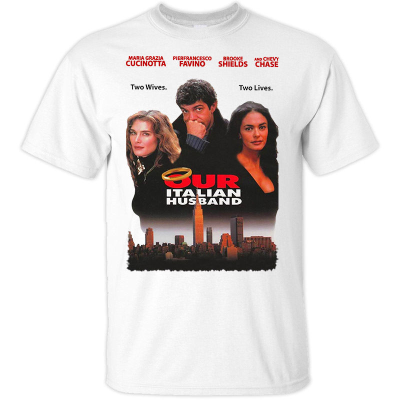 Our Italian Husband, Chevy Chase, 2004 T shirt NATURAL Round Neck Teenage Pop Top Tee