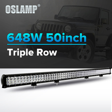 Oslamp 648W 50inch Offroad LED Work Light Bar 12V 24V 6000K Combo Led Driving Auto Led Light for Car SUV ATV RZR PickUp Led Bar