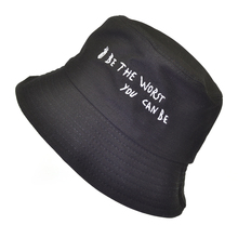 be the worst yuo can Letter embroidery cap men women fashion bucket hats summer lovers flat fisherman hat panama