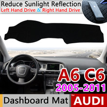 Para Audi A6 C6 2005 ~ 2011 4F Anti-Slip Mat Pad Cover Dashboard Pára Dashmat Tapete Acessórios Do Carro -line S 2006 2007 2008 2009(China)