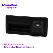 Liandlee Car Rearview Reverse Camera For Audi A7 2010-2017 Rear View Backup Parking Camera / HD CCD Trunk Handle Integrated цена и фото