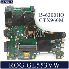 Placa base para portátil KEFU GL553VW para ASUS ROG GL553VW placa base original I5-6300HQ GTX960M