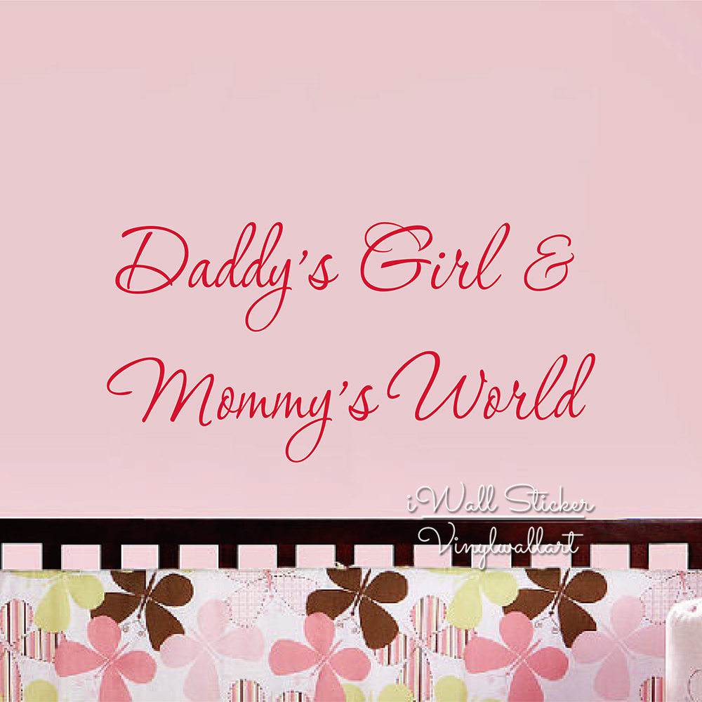 US $12.34 5% OFF|Daddy\'s Girl Mummy\'s World Wall Decal Quotes Girls Room  Wall Sticker Wall Art Kids Room Vinyl Lettering Removable Cut Vinyl Q217-in  ...